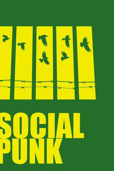 """""""Socialpunk"""" a deeper look"""