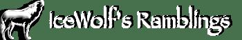IceWolf's Ramblings